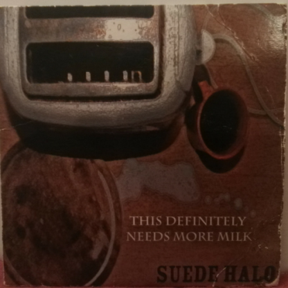 Suede Halo's 2009 EP This Definitely Needs More Milk